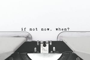 Inspiration quote - If not now, when? typed on a typewriter