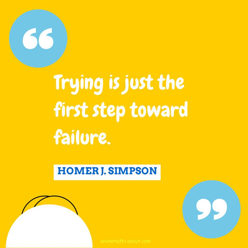Homer Simpson Quote About Failure