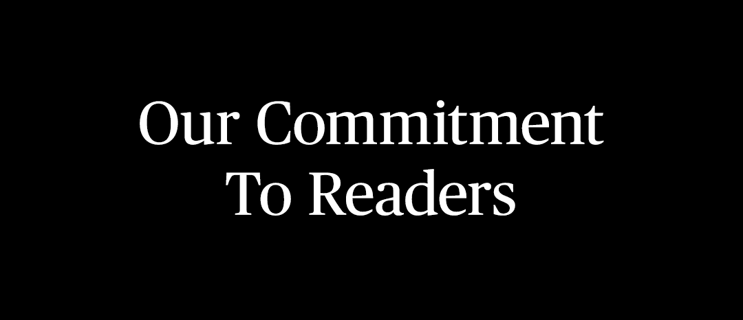 white text on black background: our commitment to readers