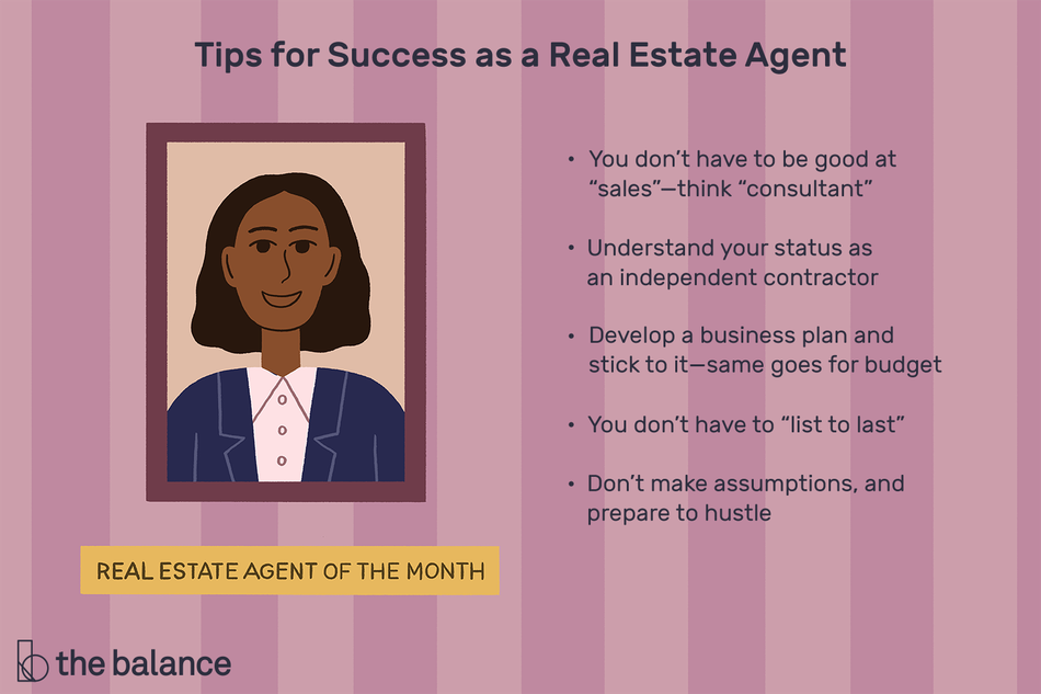 "Image shows a portrait of a woman, and underneath is a plaque that reads ""real estate agent of the month"". Title reads: ""Tips for success as a real estate agent: you don't have to be good at 'sales'–think 'consultant'; understand your status as an independent contractor; develop a business plan and stick to it–same goes for budget; you don't have to 'list to last'; don't make assumption and prepare to hustle"""""